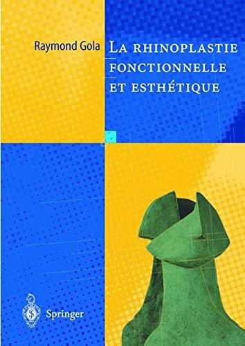 Descargar Libro Rhinoplastie fonctionnelle et esthétique de Raymond Gola