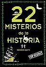 22 misterios de la historia par Costa