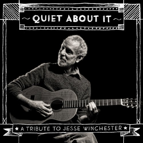 Quiet About It: A Tribute To J...