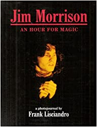 Jim Morrison: An Hour for Magic