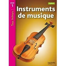Tous lecteurs!: Instruments de musique