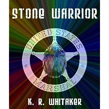 Stone Warrior (The Stone Warrior Chronicles Book 1)