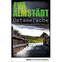 Ostseerache: Kriminalroman (Kommissarin Pia Korittki 13)