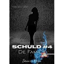 De Familie (Schuld Book 4)