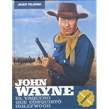 1: John Wayne: El vaquero que conquisto Hollywood / The Cowboy Who Conquered Hollywood