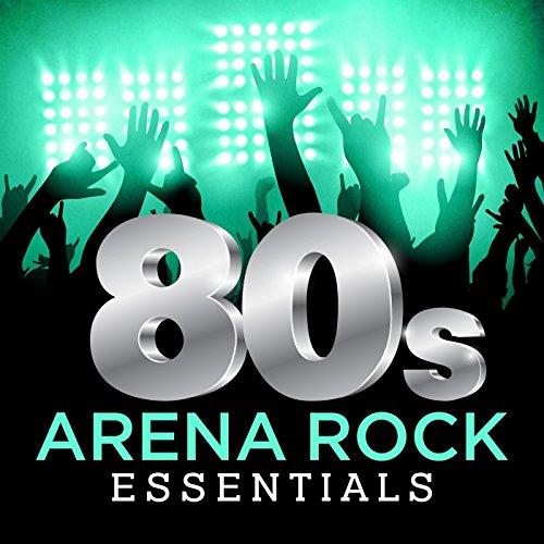 80's Arena Rock Essentials