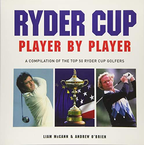 Ryder Cup Player by Player por Liam McCann