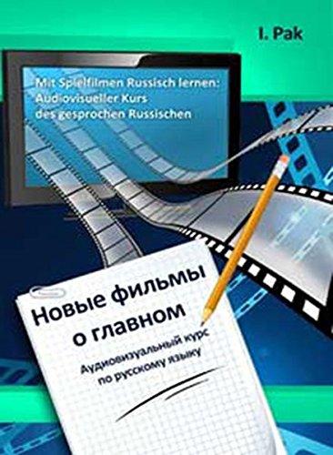 Mit Spielfilmen Russisch lernen: Audiovisueller Kurs des gesprochenen Russischen mit DVD