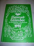 Heimatkalender für Fichtelgebirge, Frankenwald und Vogtland 1997 (49 - Jahrgang) - Karl Bedal
