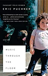 Music Through the Floor: Stories (English Edition)