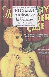 El caso del asesinato de La Canario par S. S. Van Dine