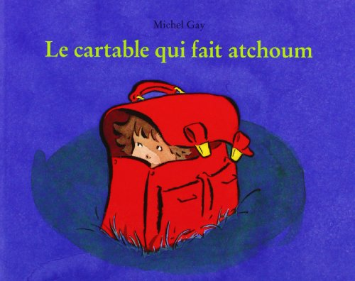 Le Catable Qui Fait Atchoum par Michel Gay