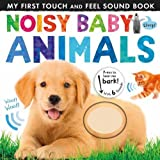 Noisy Baby Animals (Noisy Touch-and-Feel Books)