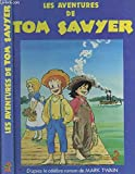 LES AVENTURES DE TOM SAWYER - Editions Gallimard - 07/03/1973
