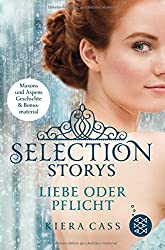 Selection Storys – Liebe oder Pflicht: Band 1