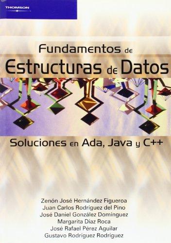 Fundamentos de estructuras de datos. Soluciones en Ada, Java y C++