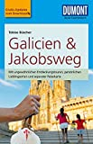 DuMont Reise-Taschenbuch Reiseführer Galicien & Jakobsweg: mit Online-Updates als Gratis-Download - Tobias Büscher