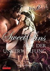 Sweet Sins 01: Arie der Unterwerfung: Erotischer Roman
