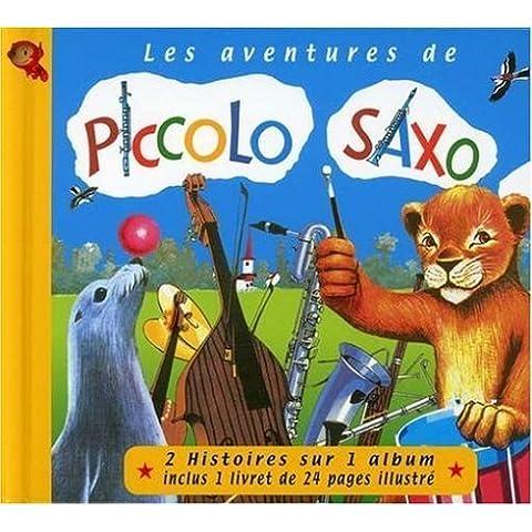 Les Aventures De Piccolo Saxo by Perier, Francois