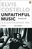Best Elvis Costello - Unfaithful Music and Disappearing Ink Review