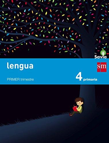 Savia, lengua, 4 Educación Primaria por Pablo . . . [et al. ] Barrena García