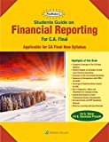 Students Guide on Financial Reporting : For CA Final New Syllabus