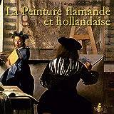 La peinture flamande et hollandaise - Place des Victoires - 02/12/2010