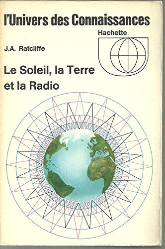 Le soleil la terre et la radio