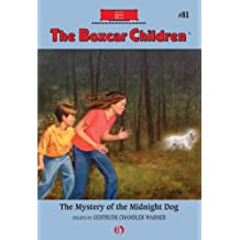 The Mystery of the Midnight Dog (The Boxcar Children Mysteries)