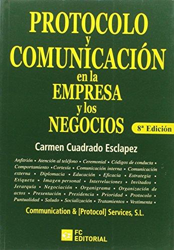 Protocolo y comunicación en la empresa y los negocios por Carmen Cuadrado Esclapez