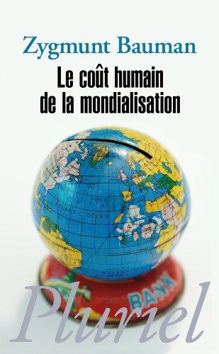Le coût humain de la mondialisation (Pluriel) por Zygmunt Bauman