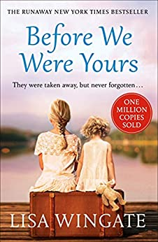 Before We Were Yours: The heartbreaking bestseller of the summer (English Edition)