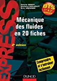 Mécanique des fluides en 20 fiches - 2e éd. (Express BTS) - Format Kindle - 9782100737703 - 8,99 €