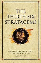 The Thirty-Six Stratagems: A Modern Interpretation Of A Strategy Classic (Infinite Success)