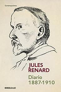 Diario 1887-1910 par JULES RENARD