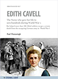 Nurse Edith Cavell (Eternal Light Biographies Book 1)