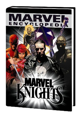 Marvel Encyclopedia: Marvel Knights v. 5