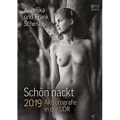 Schön nackt 2019: Aktfotografie in der DDR
