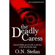 The Deadly Caress: An Amanda Blake thriller.  (Book 1.) (English Edition)