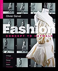 Fashion:concept To Catwalk (Studies in Fashion)