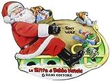 Scarica Libro La slitta di Babbo Natale Ediz illustrata (PDF,EPUB,MOBI) Online Italiano Gratis