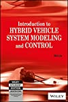Thisis anengineering reference book on hybrid vehicle system analysis and design, an outgrowth of the author'ssubstantial work in research, development and production at the National Research Council Canada, Azure Dynamics and nowGeneral Motors. ...