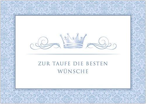 """Erhältlich im 1er 4er 8er Set: Glückwunschkarte zur Taufe """"Zur Taufe die besten Wünsche"""" (Klappgrußkarte / Grußkarte / Baby / Taufkarte / Geburt/ Babykarte / Feier) für einen Jungen / Kleiner Prinz in blau mit Ornamenten-Muster und Krone (Mit Umschlag oder optional mit frankiertem Umschlag) (1)"""
