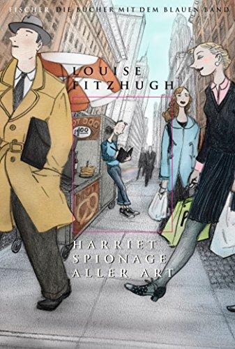 Harriet – Spionage aller Art (Die Bücher mit dem blauen Band)
