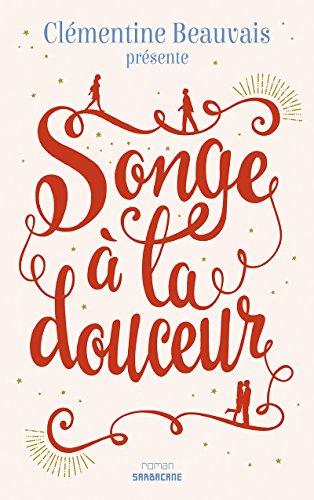 Songe à la douceur (Exprim') par Clémentine Beauvais