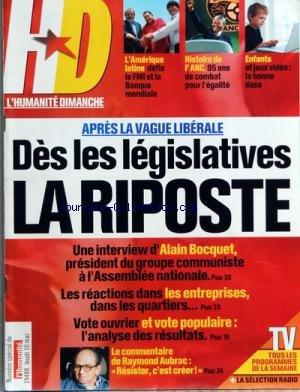 HUMANITE DIMANCHE (L') [No 60] du 10/05/2007 - SOMMAIRE - LA PHOTO DE LA SEMAINE - LE FORUM DES LECTEURS - EDITORIAL - FRANCE SOCIAL - FRANCE TELECOM - 22 000 EMPLOIS SUPPRIMES EN 2 ANS - GATE EGOURMET - LES 853 SALARIES VEULENT EVITER LE CHOMAGE - EDF-GDF SE SYNDIQUER UN SPORT DE COMBAT - FRANCE POLITIQUE - FRANCE SOCIETE - PARENTS LES ENFANTS ACCROS DE L'ECRAN - FRANCE REGIONS - LA POSTE FAIT PAYER AUX USAGERS DES AGENCES - ECONOMIE - LES PME CHAMPIONNES DE LA PRECARITE - JEUX - SORTIES CULTU