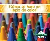 Cómo se hace un lápiz de color? / How Is a Crayon Made?