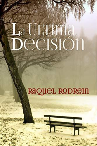 LA ÚLTIMA DECISIÓN