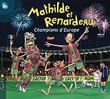 Mathilde Et Renardeau Champions D'Europe
