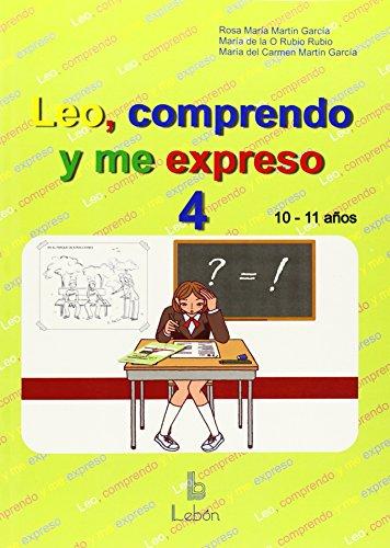 Leo, comprendo y me expreso 4 por Rosa María Martín García